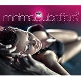 Minimal Club Affairs Vol. 3