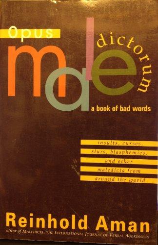 Opus Maledictorum: A Book of Bad Words