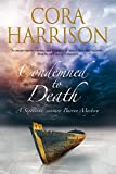 Cora Harrison Condemned to Death: A Burren Mystery Set in Sixteenth-Century Ireland