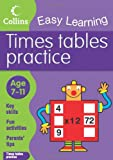 Times Tables Practice: Age 7-11 (Collins Easy Learning Age 7-11) Simon Greaves