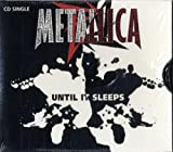 Until It Sleeps / Overkill by Metallica (1996-05-21)
