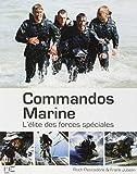 Commandos Marine : L'élite des forces spéciales