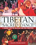 Tibetan Sacred Dance: A Journey into...