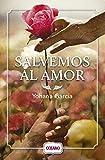 img - for Salvemos al amor (Spanish Edition) book / textbook / text book