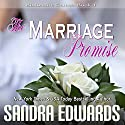 The Marriage Promise: Billionaire Games, Book 4 Audiobook by Sandra Edwards Narrated by Randy Fuller