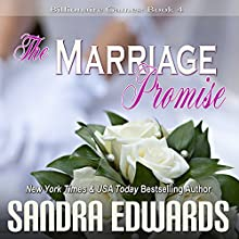 The Marriage Promise: Billionaire Games, Book 4 (       UNABRIDGED) by Sandra Edwards Narrated by Randy Fuller