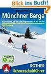 Rother Schneeschuhf�hrer M�nchner Ber...