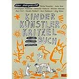 """Kinder K�nstler Kritzelbuch: Anmalen Weitermalen Selbermalenvon """"Labor Ateliergemeinschaft"""""""