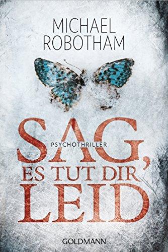 Sag, es tut dir leid: Psychothriller (Joe O'Loughlin und Vincent Ruiz, Band 8)