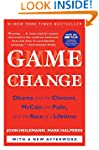 Game Change: Obama and the Clintons,...
