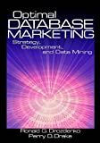 img - for Optimal Database Marketing: Strategy, (text only) by D.R.G.Drozdenko.M.P.K.. Drake book / textbook / text book