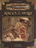 Races of the Wild (Dungeons & Dragons d20 3.5 Fantasy Roleplaying Supplement) (0786934387) by Williams, Skip