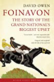 Foinavon: The Story of the Grand National's Biggest Upset (Wisden Sports Writing)