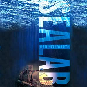Sealab: America's Forgotten Quest to Live and Work on the Ocean Floor | [Ben Hellwarth]
