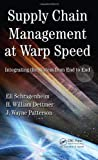 img - for Supply Chain Management at Warp Speed: Integrating the System from End to End book / textbook / text book
