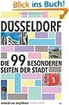 D�sseldorf: Die 99 besonderen Seiten...