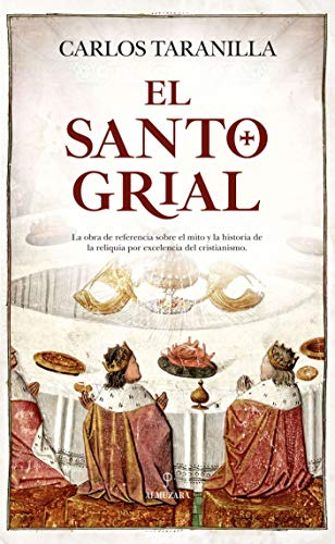 Santo Grial, El  [Carlos  Taranilla] (Tapa Blanda)