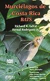 img - for Murci lagos de Costa Rica / Costa Rica Bats (English and Spanish Edition) book / textbook / text book