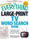 The Everything Large-Print TV Word Search Book: Large-print word search puzzles for super TV fans (Everything (Hobbies & Games))