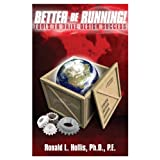 Better Be Running!: Tools to Drive Design Success ~ Ronald L. Hollis