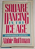 Square Dancing in the Ice Age