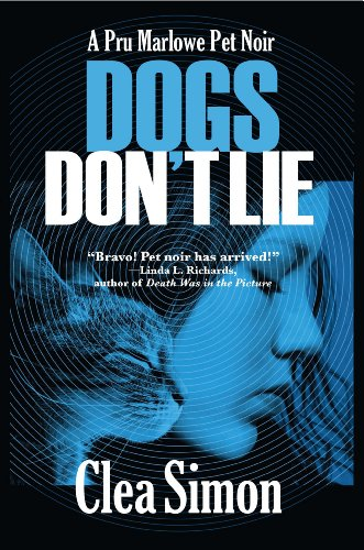Dogs Don't Lie: A Pru Marlowe Pet Noir (Pru Marlowe Pet Mysteries)