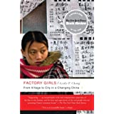 "Factory Girls: From Village to City in a Changing Chinavon ""Leslie T. Chang"""