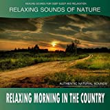Relaxing Morning in the Country: Relaxing Sounds of Nature