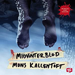 Midvinterblod [Midwinter Blood] | [Mons Kallentoft]