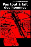img - for Pas tout a fait des hommes (French Edition) book / textbook / text book