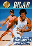 Gilad: 60 & 30 Min Low Impact Workouts [DVD] [Import]
