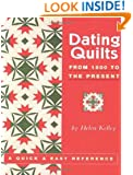 Dating Quilts: From 1600 to the Present
