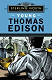 Young Thomas Edison (0142412104) by North, Sterling