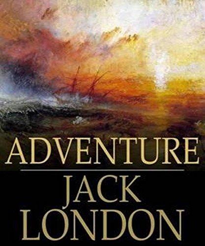 Jack London - Adventure (Illustrated)
