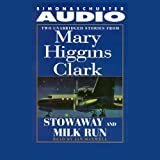 img - for 'Stowaway' and 'Milk Run': Two Unabridged Stories from Mary Higgins Clark book / textbook / text book