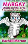 Margay Stuck On The Tree(A Story Abou...