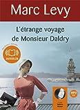 L'étrange voyage de Monsieur Daldry: Livre audio 1 CD MP3 - 601 Mo