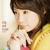 Life and proud(TVアニメ『明日のよいち』ED主題歌)