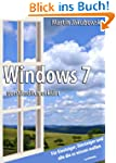 Windows 7 verst�ndlich erkl�rt: F�r E...