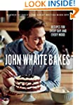 John Whaite Bakes: Recipes for Every...