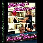 Mindy's Mistress: A Very Rough First Lesbian Sex Erotica Story | Lolita Davis