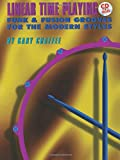 img - for Linear Time Playing: Funk & Fusion Grooves for the Modern Styles (Book & CD) book / textbook / text book