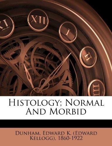 Histology; Normal And Morbid