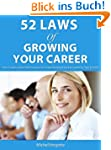 52 Laws of Growing Your Career (52 LA...