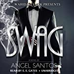 Swag: Wahida Clark Presents | Angel Santos