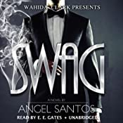 Swag: Wahida Clark Presents | [Angel Santos]