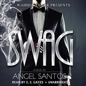 Swag: Wahida Clark Presents | [Angel Santos]