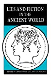 img - for Lies and Fiction in the Ancient World (Classics) book / textbook / text book