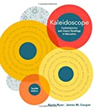 Kaleidoscope: Contemporary and Classic Readings in Education (Whats New in Early Childhood)