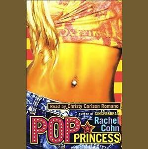 Pop Princess | [Rachel Cohn]